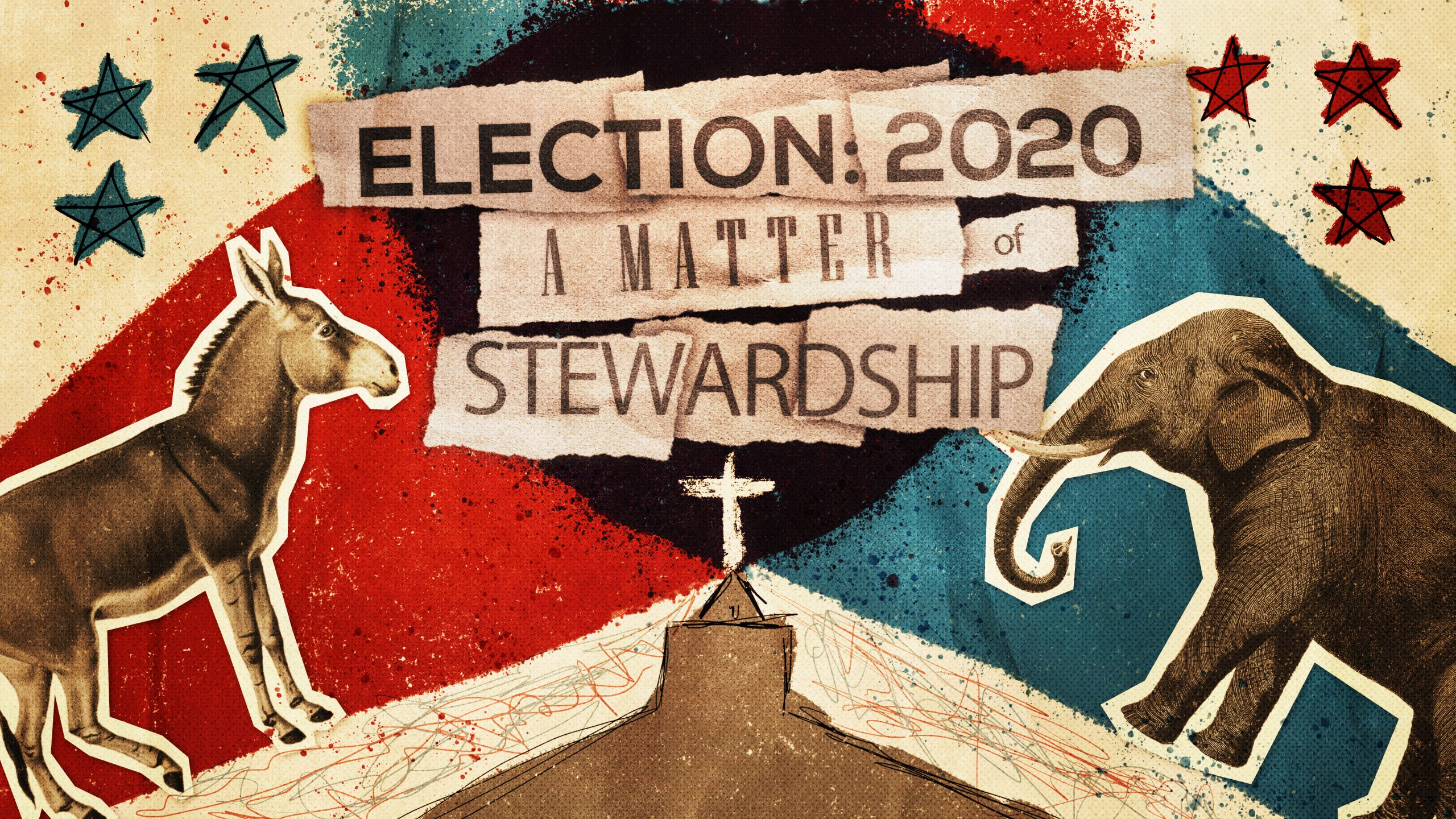 Election 2020: A Matter of Stewardship